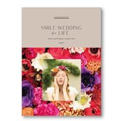 女心がうずくアイディアが沢山♪『SMILE WEDDING for LIFE』